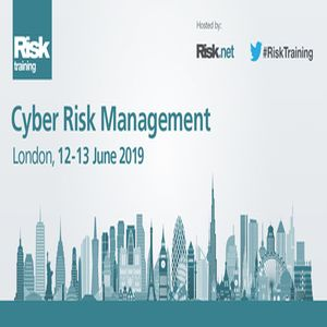 Cyber Risk Management | London, 12 - 13 June 2019