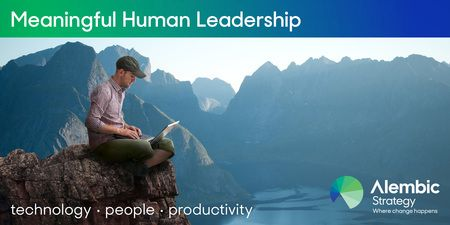 Meaningful Human Leadership 2019:Technology, People, Productivity in London