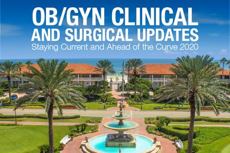 Mayo Clinic OB/Mayo Clinic OB/GYN Clinical and Surgical Updates