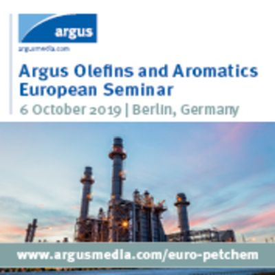 Argus Olefins and Aromatics European Seminar - 6 October 2019