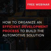 How to organize efficient development process to build automotive solution