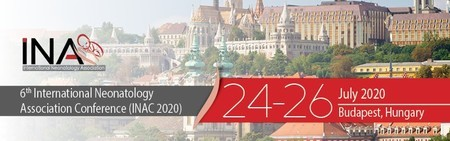 The 6th International Neonatology Association Conference, Budapest 2020