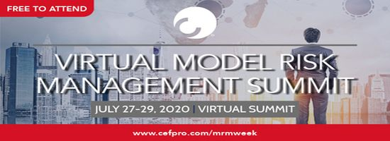Virtual Model Risk Management Summit | 27-29 July, 2020