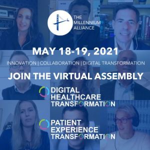Digital Healthcare and Patient Experience Virtual Assembly- May 2021