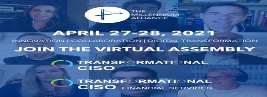 Transformational CISO Virtual Assembly- April 2021