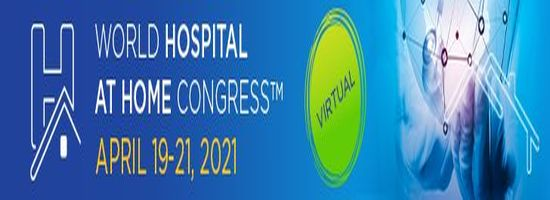 World Hospital at Home Congress (WHAHC 2021)