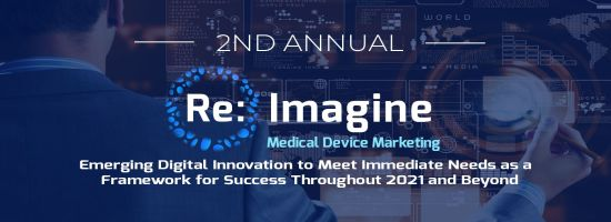 2nd Re:Imagine Medical Device Marketing