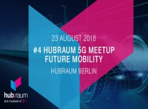 #4 hubraum 5G Meetup : Future Mobility
