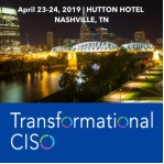 Transformational CISO Assembly in Nashville - April 2019