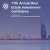 11th Annual Real Estate Investments Conference, March 2019, Dubai