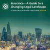 Insurance - A Guide to a Changing Legal Landscape