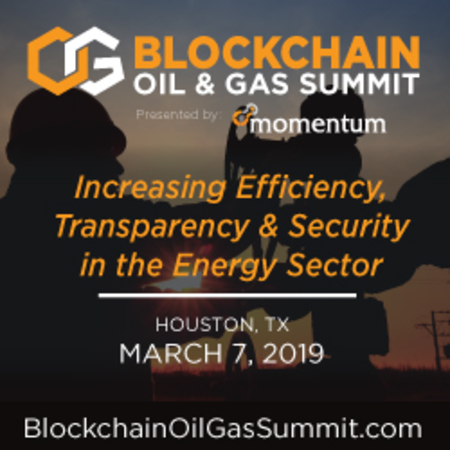 Blockchain Oil And Gas Summit - Houston, TX - March 7, 2019