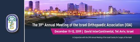The 39th Annual Meeting of the Israeli Orthopaedic Association, Tel-Aviv