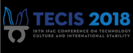 18th IFAC conference TECIS 2018 (Technology, Culture and int. Stability)
