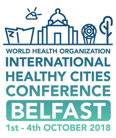 Int. Healthy Cities Conference, Belfast