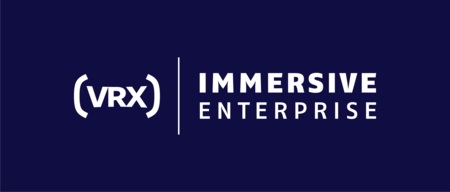 VRX: Immersive Enterprise – Virtual and Augmented Reality Business ConfEx